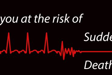 Sudden Death: Are you at Risk?